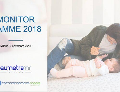 Monitor Mamme 2018 – La Ricerca Eumetra – FattoreMamma-Media sulle mamme italiane